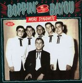 Boppin' by the Bayou: More Dynamite