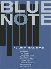 Blue Note - A Story of Modern Jazz