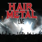 Hair Metal Live (3-CD)