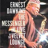 The Messenger: Live at the Original Velvet Lounge