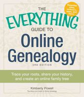 The Everything Guide to Online Genealogy: Trace