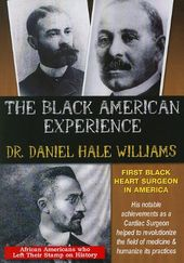 The Black American Experience: Dr. Daniel Hale