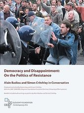 Democracy and Disappointment: On The Politics of