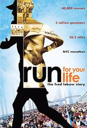 Running - Run For Your Life: The Fred Lebow Story
