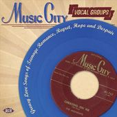 Music City Vocal Groups: Greasy Love Songs of