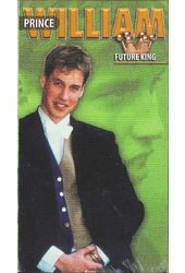 Prince William: Future King