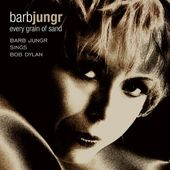 Every Grain of Sand: Barb Jungr Sings Bob Dylan