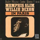 Memphis Slim & Willie Dixon in Paris (Live)