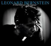 Leonard Bernstein - A Total Embrace: The Composer
