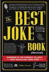 The Best Joke Book (Period): Hundreds of the