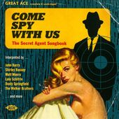 Come Spy with Us: The Secret Agent Songbook