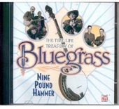 The Time-Life Treasury of Bluegrass: Nine Pound