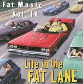 Fat Music, Volume 4: Life in the Fat Lane