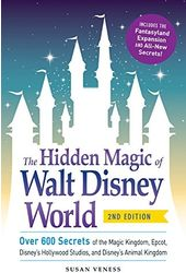 The Hidden Magic of Walt Disney World: Over 600