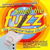 Guitars That Rule the World, Volume 2: Smell the
