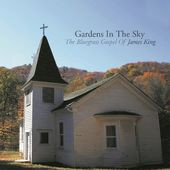 Gardens in the Sky: The Bluegrass Gospel of James