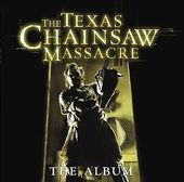 The Texas Chainsaw Massacre: The Album