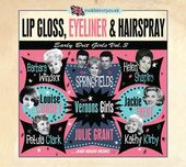 Lip Gloss, Eyeliner & Hairspray: Early Brit