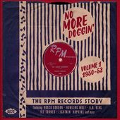 No More Doggin': The RPM Records Story, Volume 1