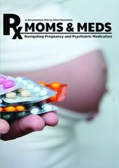 Moms and Meds: Navigating Pregnancy and