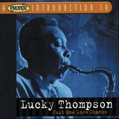 A Proper Introduction to Lucky Thompson: Just One