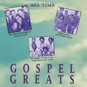 All Time Gospel Greats