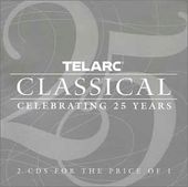 Telarc Classical - Celebrating 25 Years (2-CD)