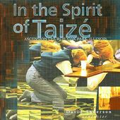 In the Spirit of Taize