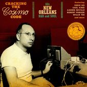 Cracking the Cosimo Code: 60s New Orleans R&B and