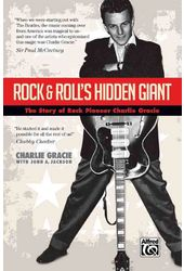 Charlie Gracie - Rock & Roll's Hidden Giant: The