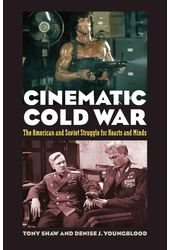 Cinematic Cold War: The American and Soviet