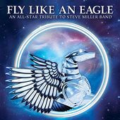 Fly Like an Eagle: An All-Star Tribute to Steve