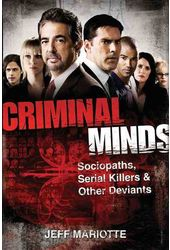 Criminal Minds: Sociopaths, Serial Killers, and