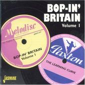 Bop-in' Britain, Volume 1: The Learning Curve