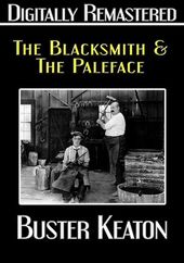 The Blacksmith / The Paleface