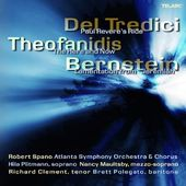 Music of Del Tredici, Theofanidis, And Bernstein