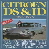 Citroen Cars: Citroen Ds and Id 1955-75