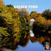 Relax with Golden Pond