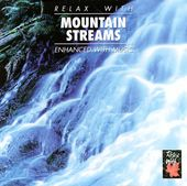 Relax with Mountain Streams