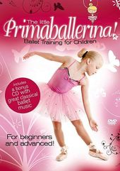The Little Primaballerina! Ballet Training for
