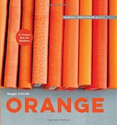 Orange: A Crayon Box for Quilters