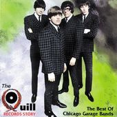 Best of Chicago Garage Bands - The Quill Records