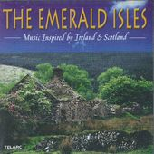 The Emerald Isles: Music Inspired By Ireland &