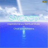 Sacred: Inspirational and Spiritual Music for