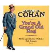 George M. Cohan: You're a Grand Old Flag