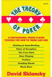 Card Games/Poker: The Theory of Poker