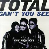 "Can't You See - The Remixes (12"")"