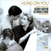 Hung On You: More From The Gerry Goffin & Carole