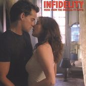 Infidelity: Music from the Lifetime Original TV