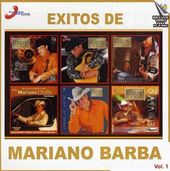Exitos De Mariano Barba, Volume 1